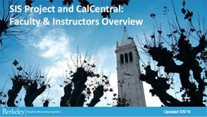 SIS Project & CalCentral Overview
